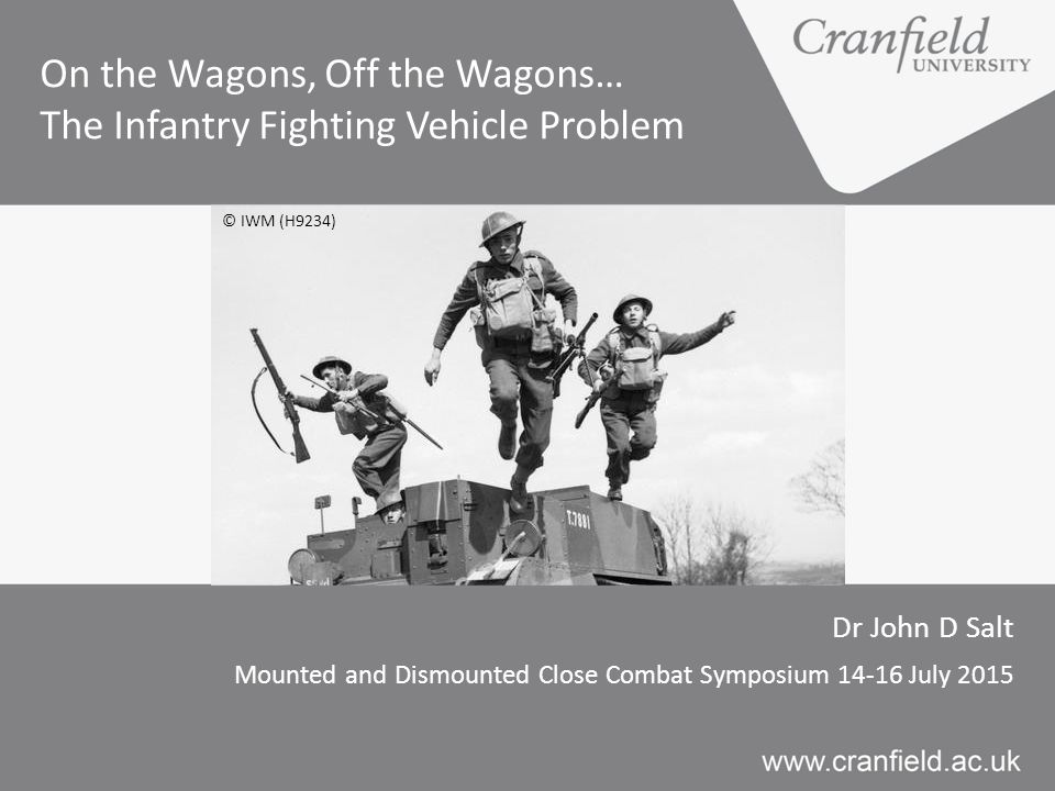 On the Wagons, Off the Wagons… The Infantry Fighting Vehicle Problem