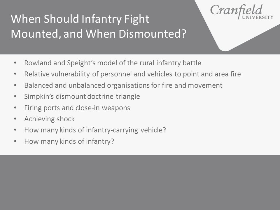 When Should Infantry Fight Mounted, and When Dismounted