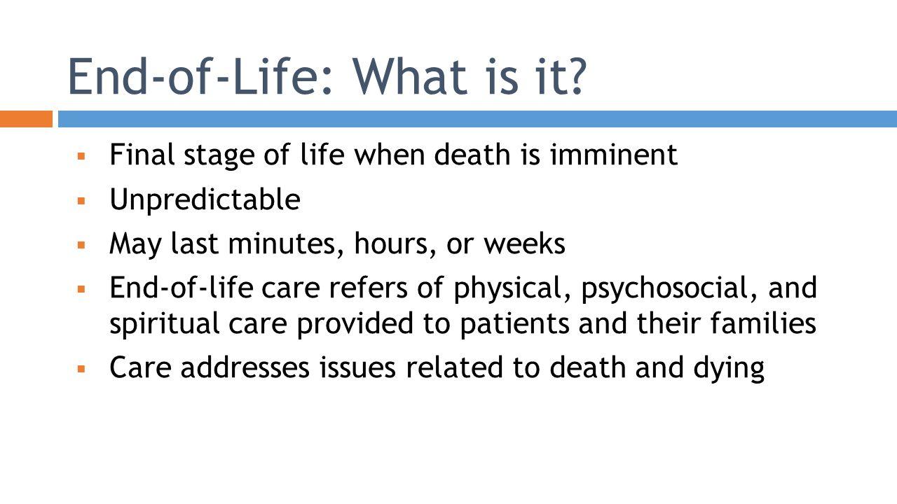 Nursing Management: End-of-life Palliative care, Comfort