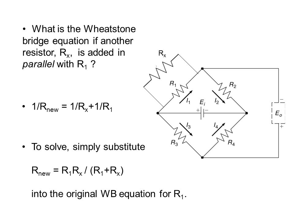 bridge+equation+if+another+resistor%2C+Rx%2C+is+added+in the wheatstone bridge using kirchhoff's voltage law ppt video