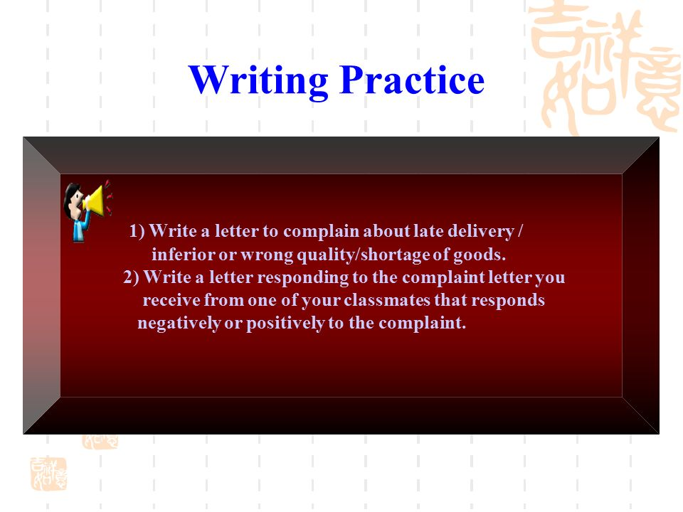 Complaints and adjustments ppt video online download 25 writing practice 1 write a letter to complain about late delivery thecheapjerseys Image collections