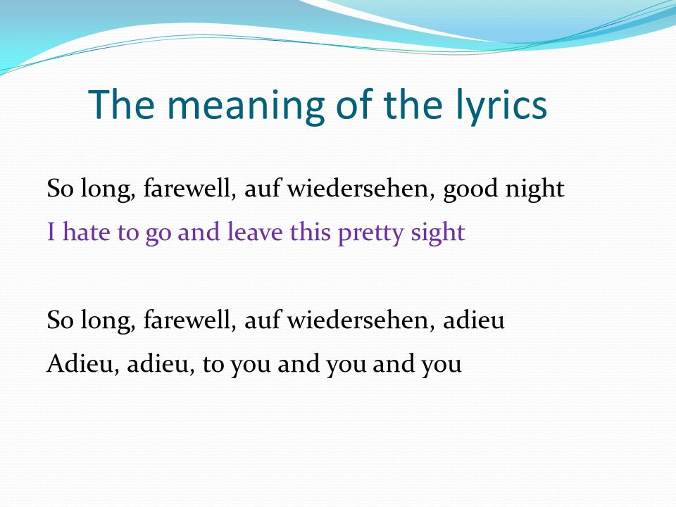 The sound of music So long farewell * How does it fit into