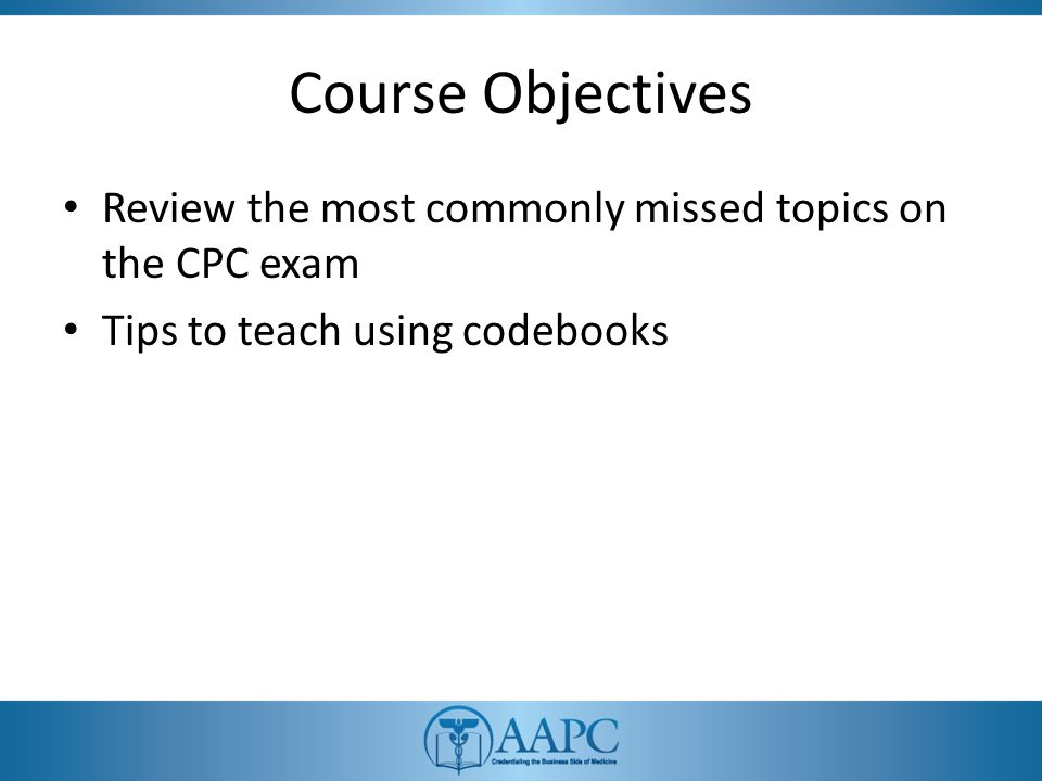 Top Missed Coding Concepts On The Cpc Exam Ppt Download