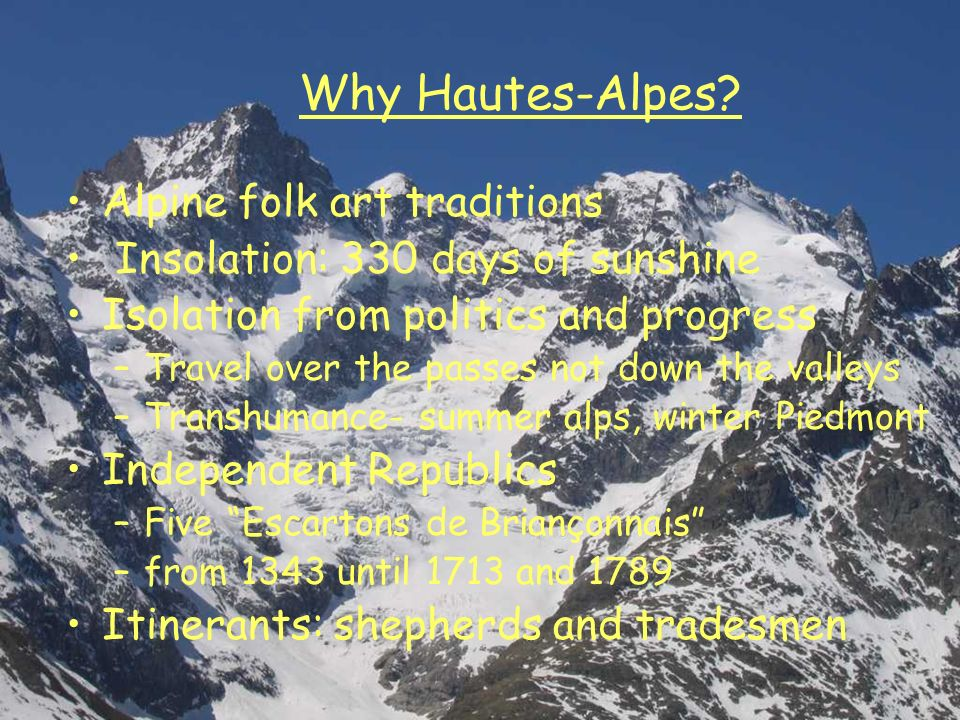 Why Hautes-Alpes Alpine folk art traditions