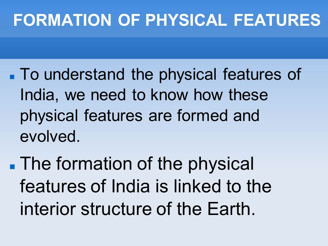 Physical features of india ppt video online download formation of physical features thecheapjerseys Gallery