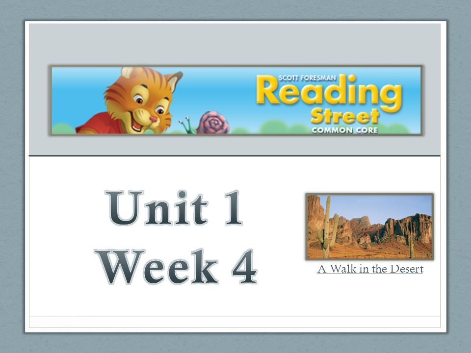 Unit 1 Week 4 A Walk In The Desert Ppt Download