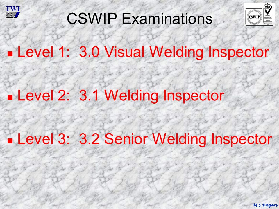 twi welding inspection duties terms course reference wis 5 m s rh slideplayer com AWS Certified Welding Inspector Logo Welding Inspection Tools