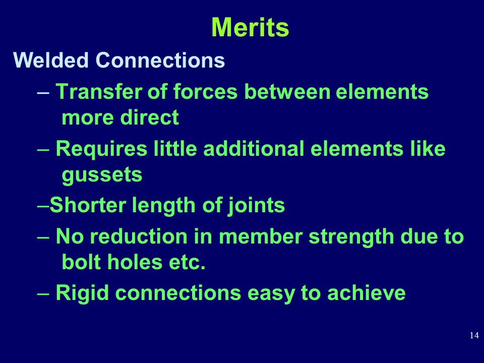 Merits Welded Connections