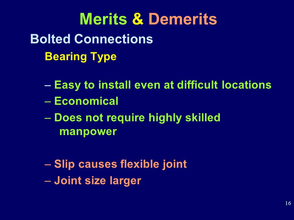 Merits & Demerits Bolted Connections Bearing Type