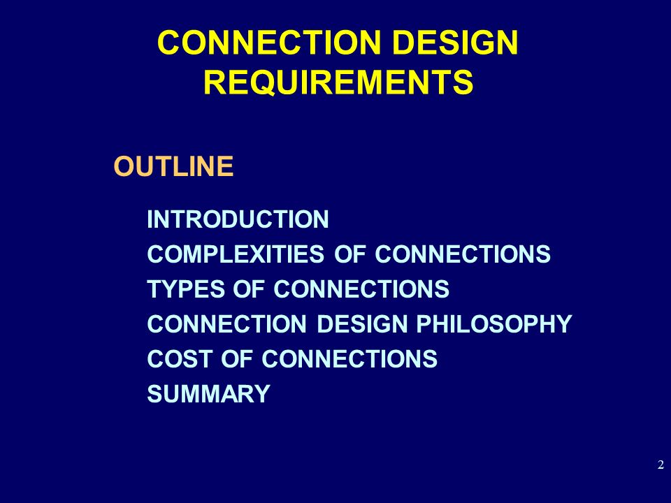 CONNECTION DESIGN REQUIREMENTS