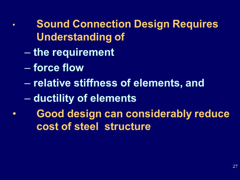 relative stiffness of elements, and ductility of elements