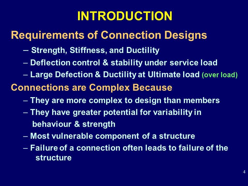 INTRODUCTION Requirements of Connection Designs