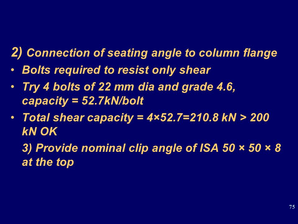 2) Connection of seating angle to column flange