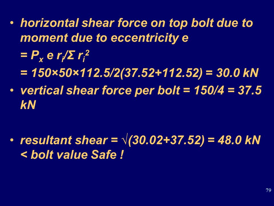 horizontal shear force on top bolt due to moment due to eccentricity e
