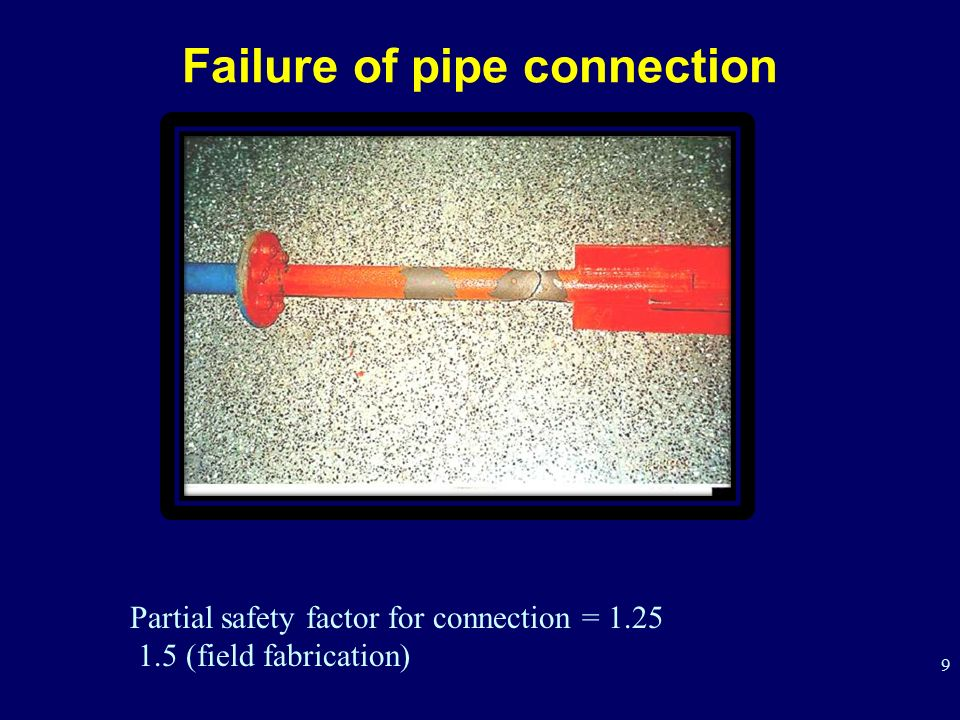 Failure of pipe connection
