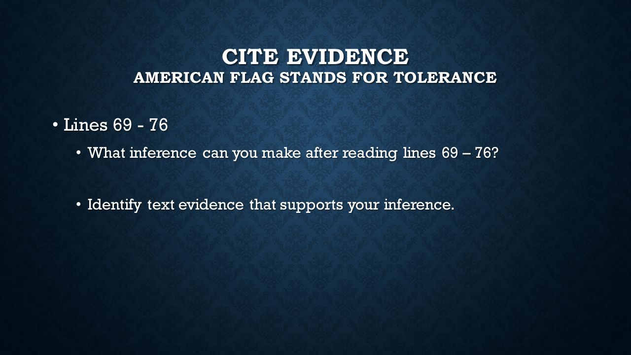 Cite evidence American flag stands for tolerance