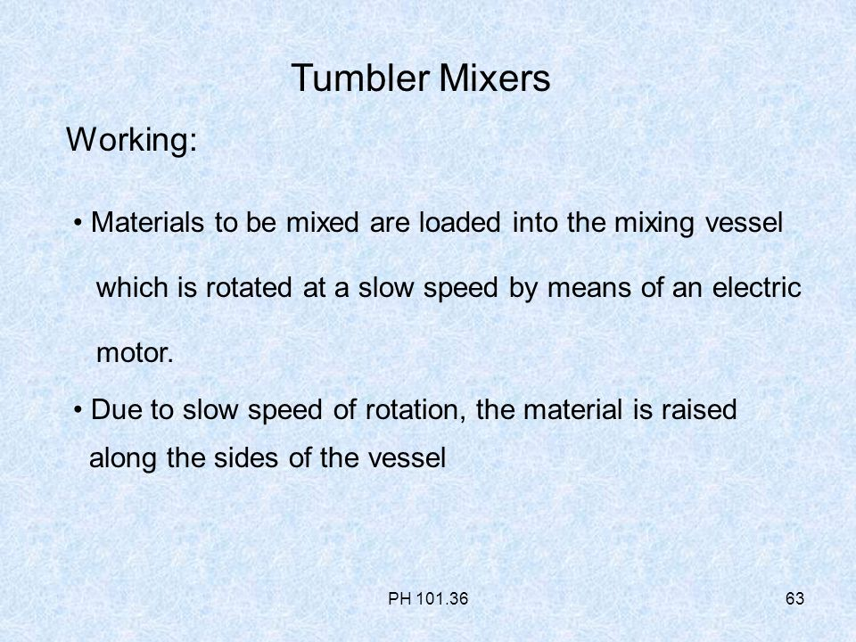 Objectives Definition of mixing Objectives of Mixing Types
