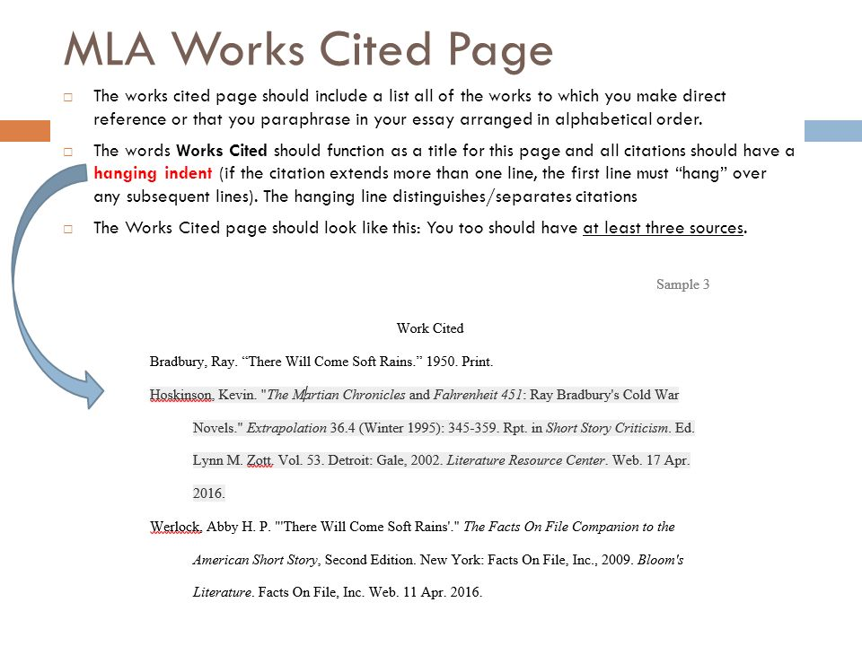 mla works cited page for essays Mla works cited formatting sources at the end of your paper with the 2016 update, mla changed and simplified the way your works cited entries should be formatted.