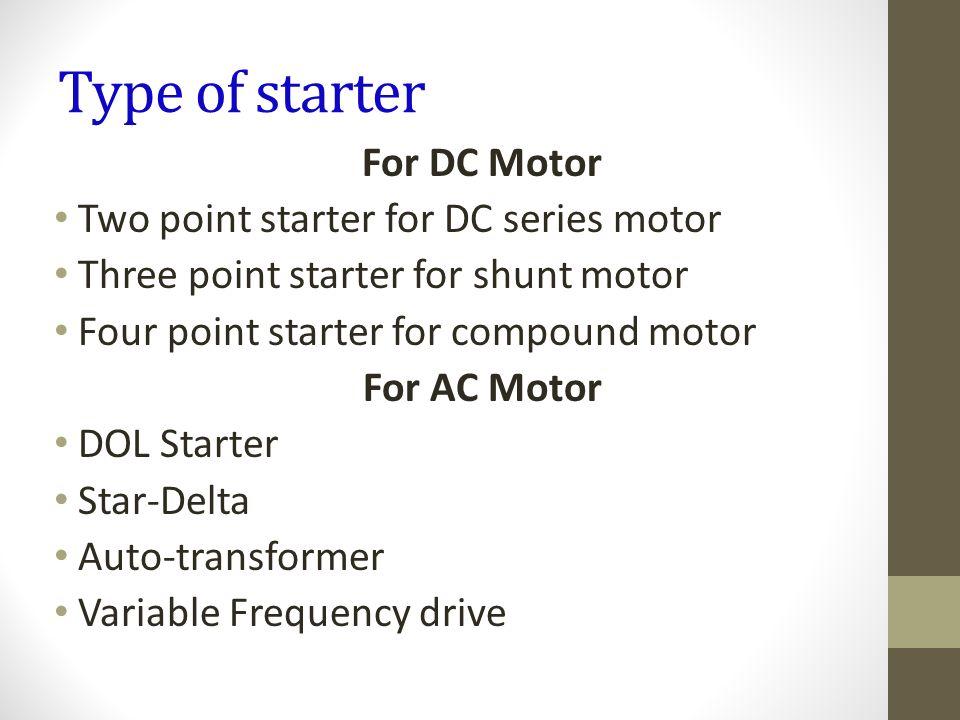 Type of starter For DC Motor Two point starter for DC series motor