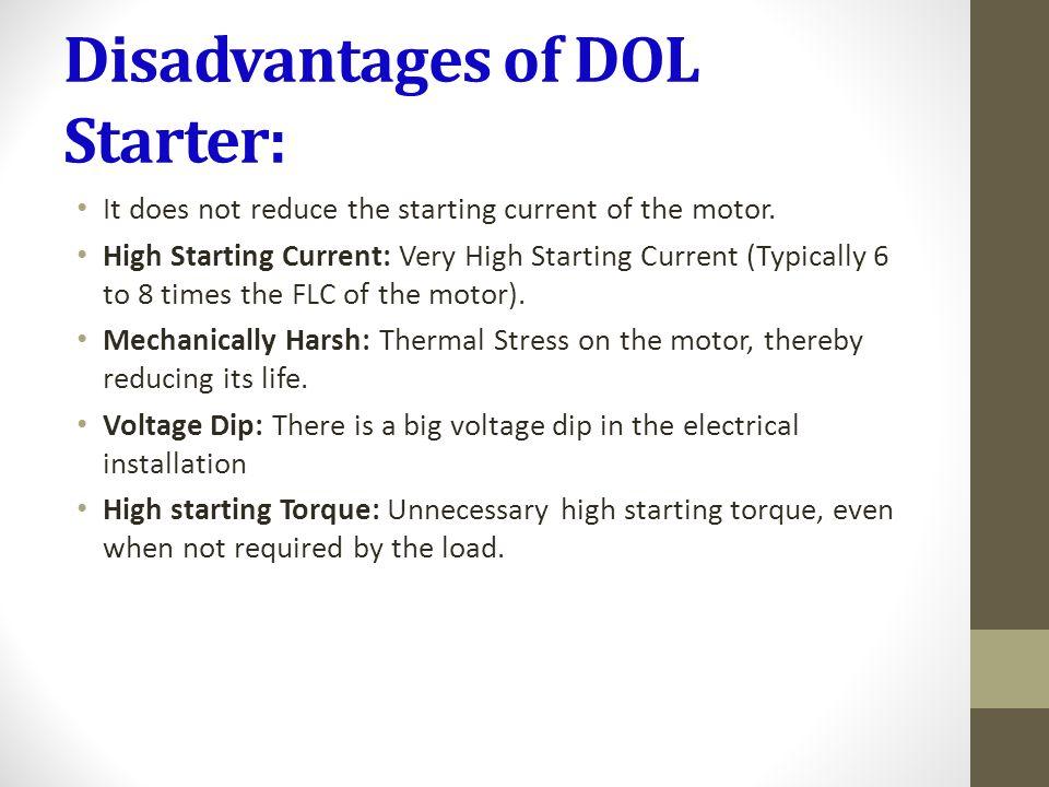 disadvantages of dol starter: