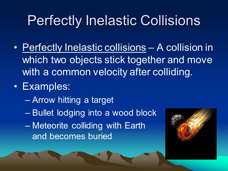Elastic And Inelastic Collisions Ppt Video Online Download