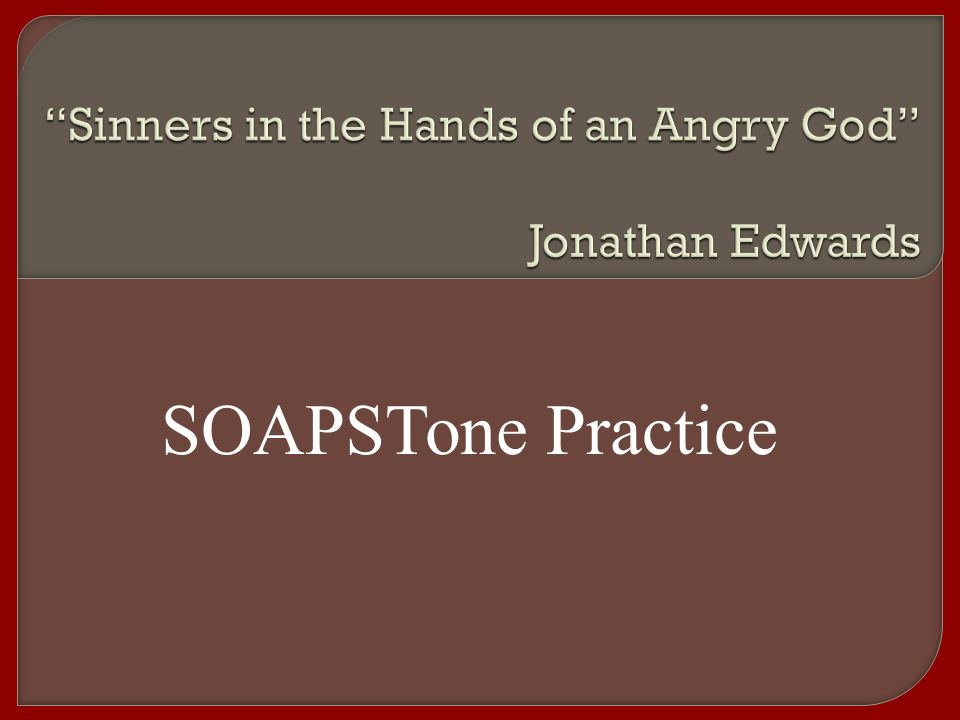 Sinners In The Hands Of An Angry God Jonathan Edwards Ppt