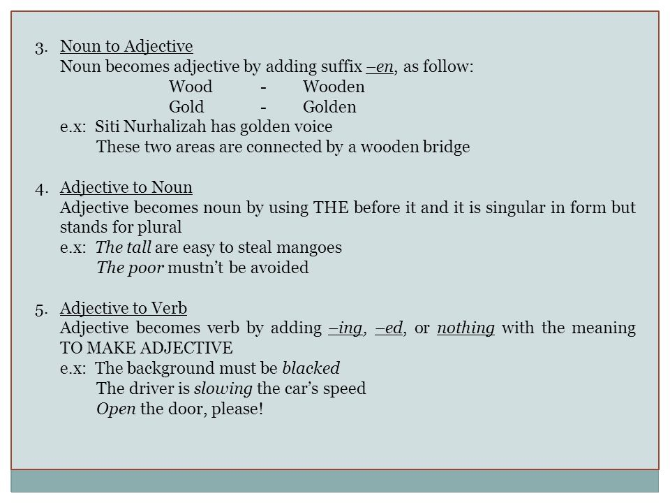 WORD FORMATION New words are formed in three main ways in