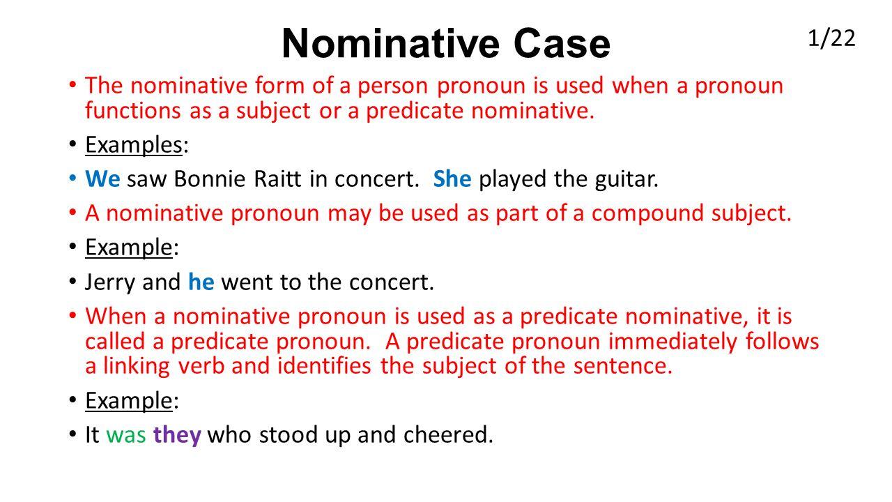 Pronoun cases.