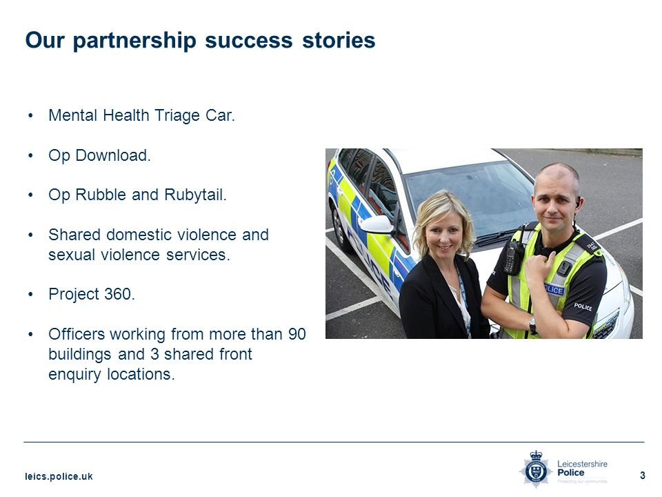 Blueprint 2020 the leicestershire police transformation model 3 our partnership success stories malvernweather Choice Image