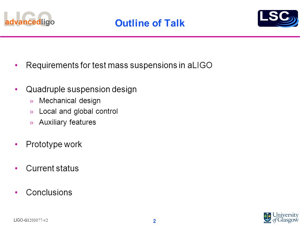 Outline of Talk Requirements for test mass suspensions in aLIGO