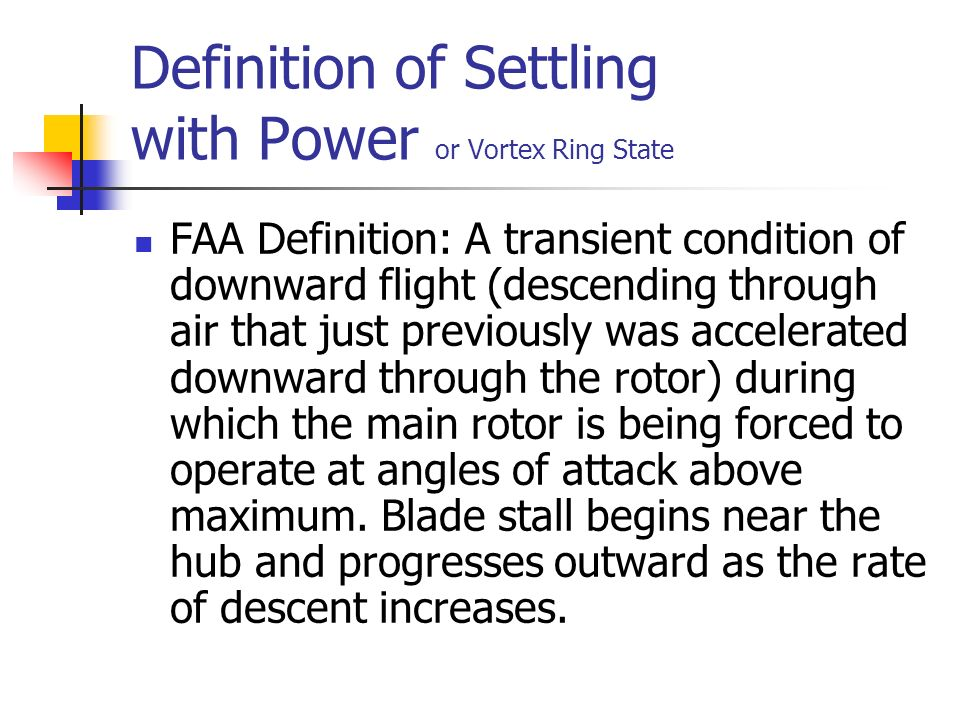 Settling with Power (vortex ring state) - ppt video online