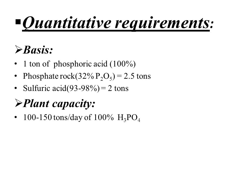 Manufacturing Process of H3PO4 (wet process) - ppt download
