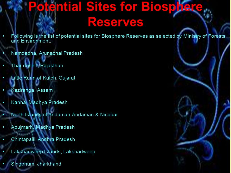 Potential Sites for Biosphere Reserves