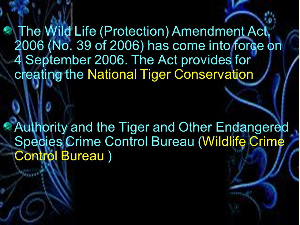 The Wild Life (Protection) Amendment Act, 2006 (No