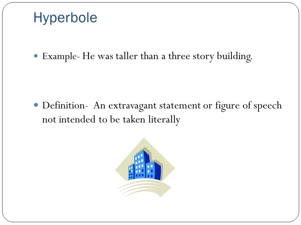 Hyperbole Meaning And Examples Choice Image Example Cover Letter
