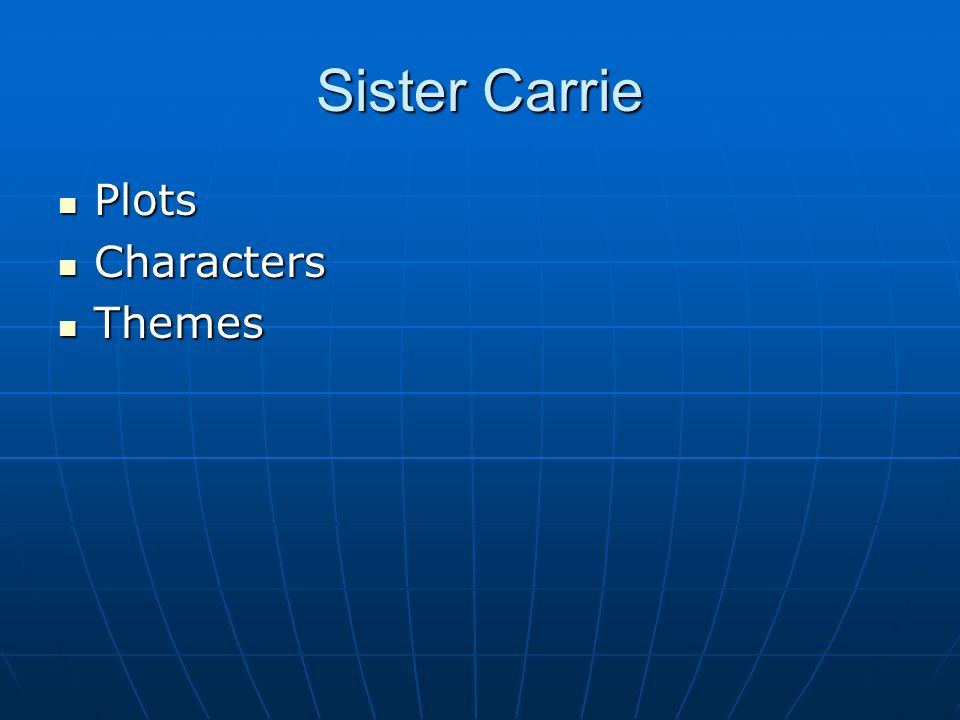 theme of sister carrie