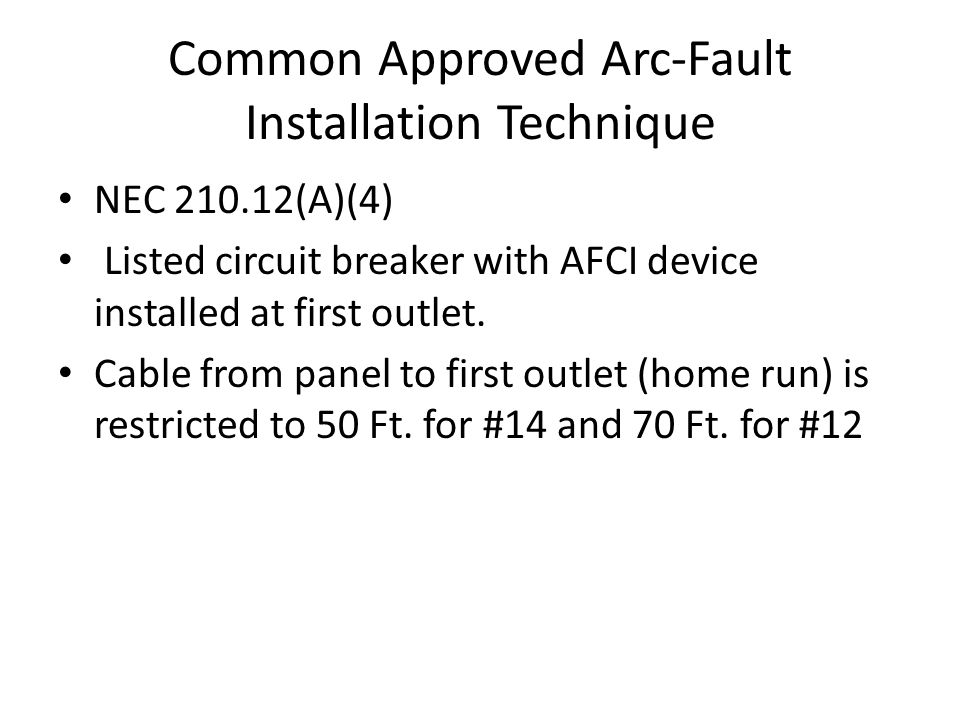 Common Approved Arc-Fault Installation Technique