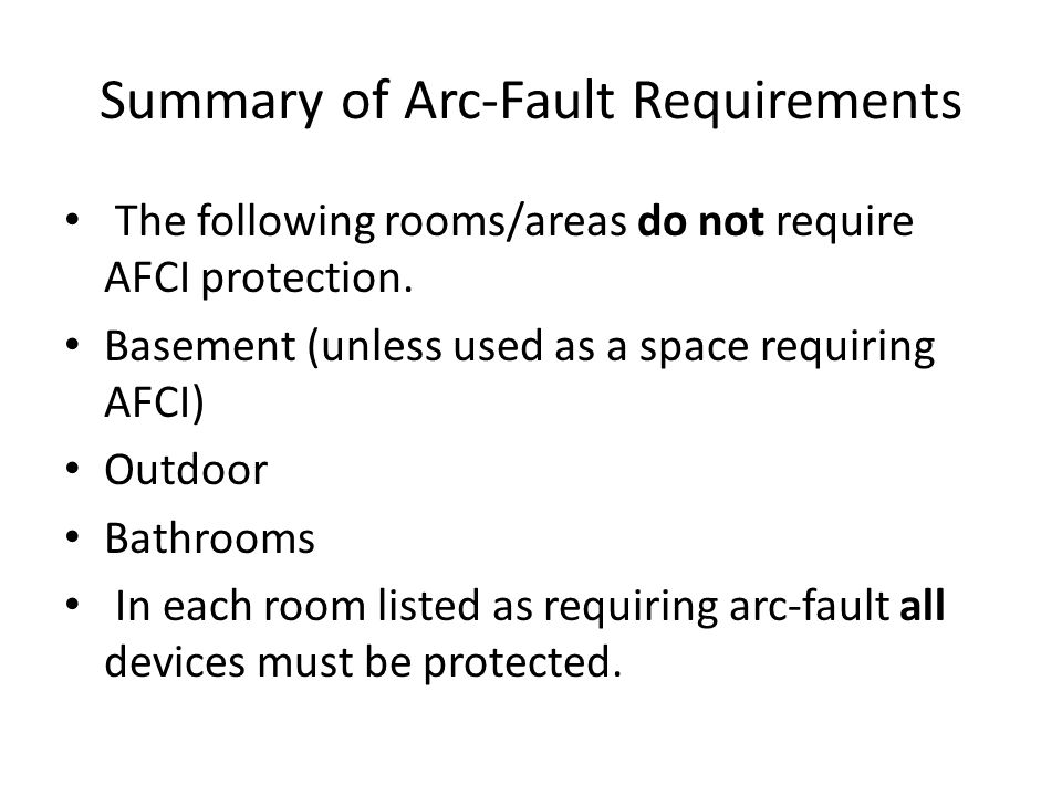 Summary of Arc-Fault Requirements