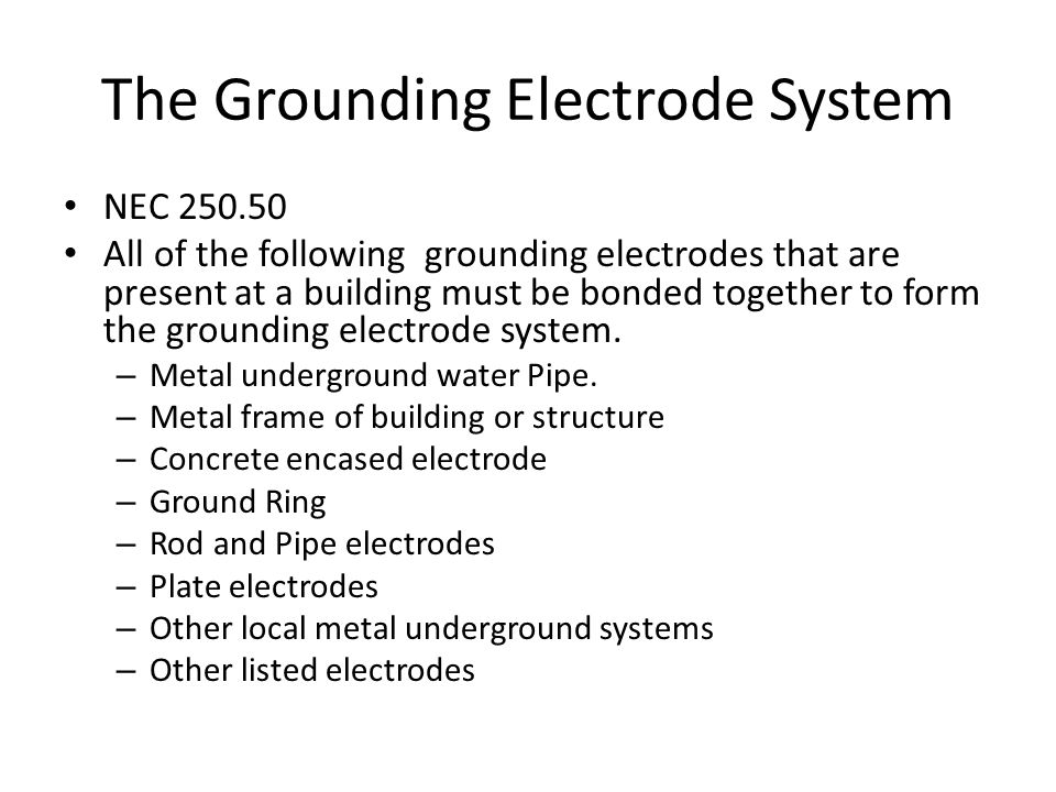 The Grounding Electrode System