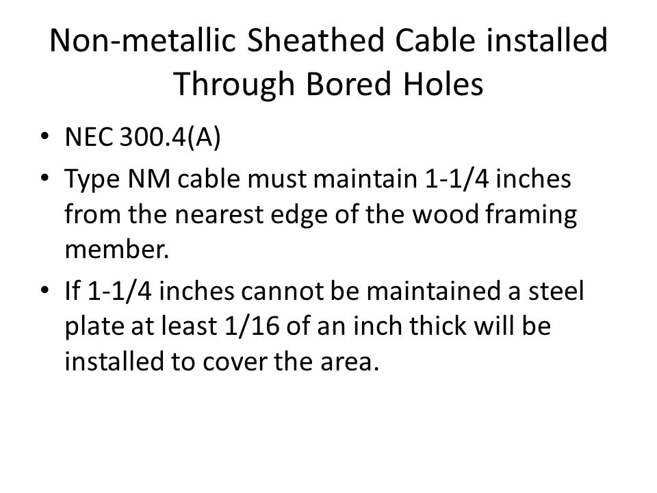 Non-metallic Sheathed Cable installed Through Bored Holes