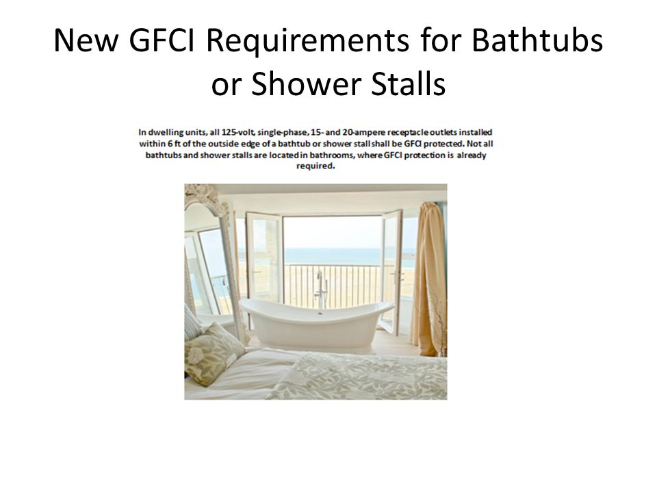 New GFCI Requirements for Bathtubs or Shower Stalls