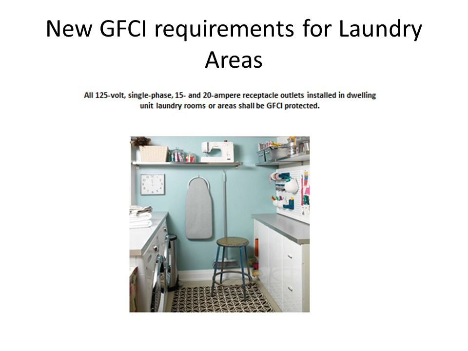 New GFCI requirements for Laundry Areas
