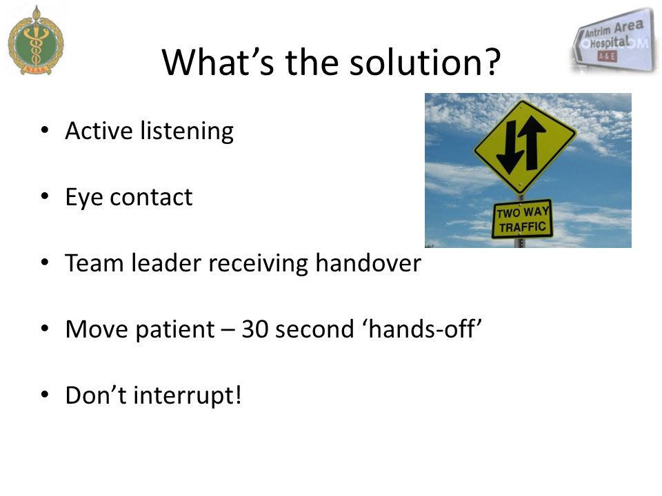 What's the solution Active listening Eye contact