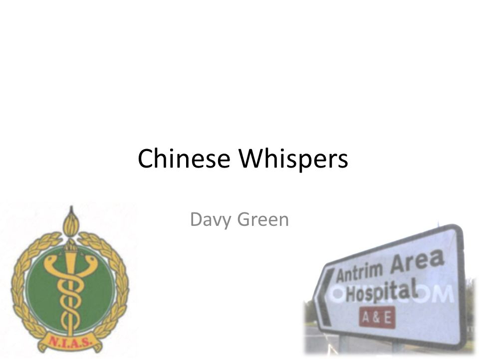 Chinese Whispers Davy Green