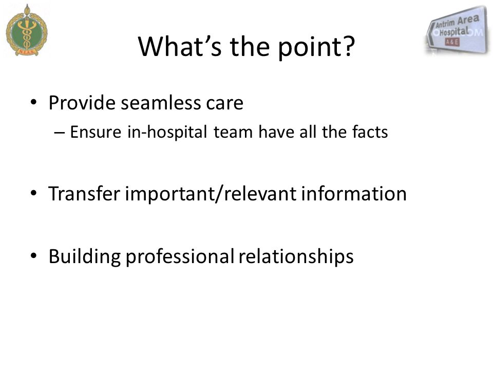 What's the point Provide seamless care