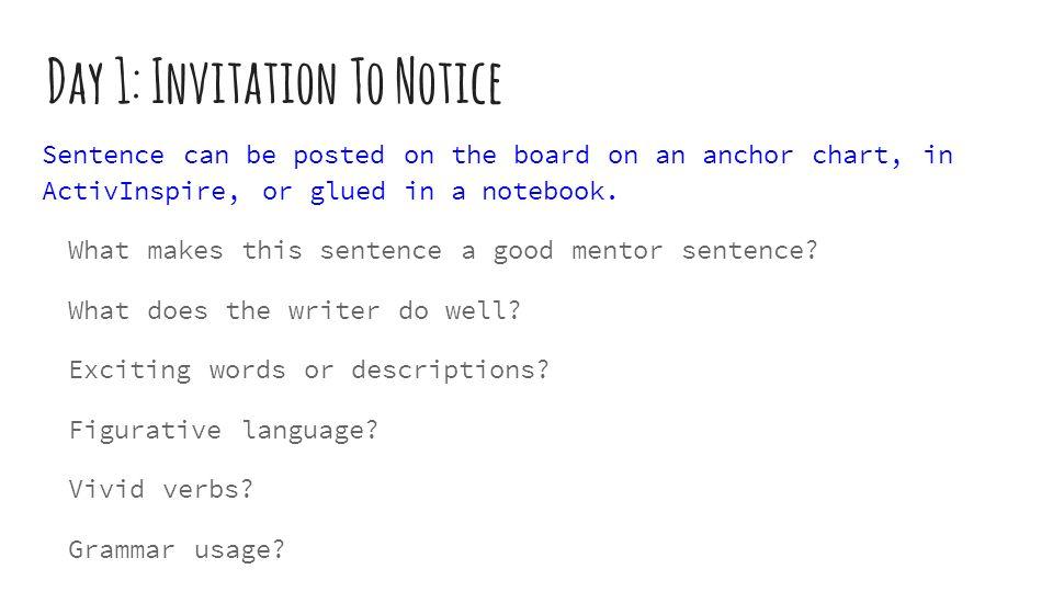 Mentor sentences teacher guide ppt video online download day 1 invitation to notice stopboris Gallery