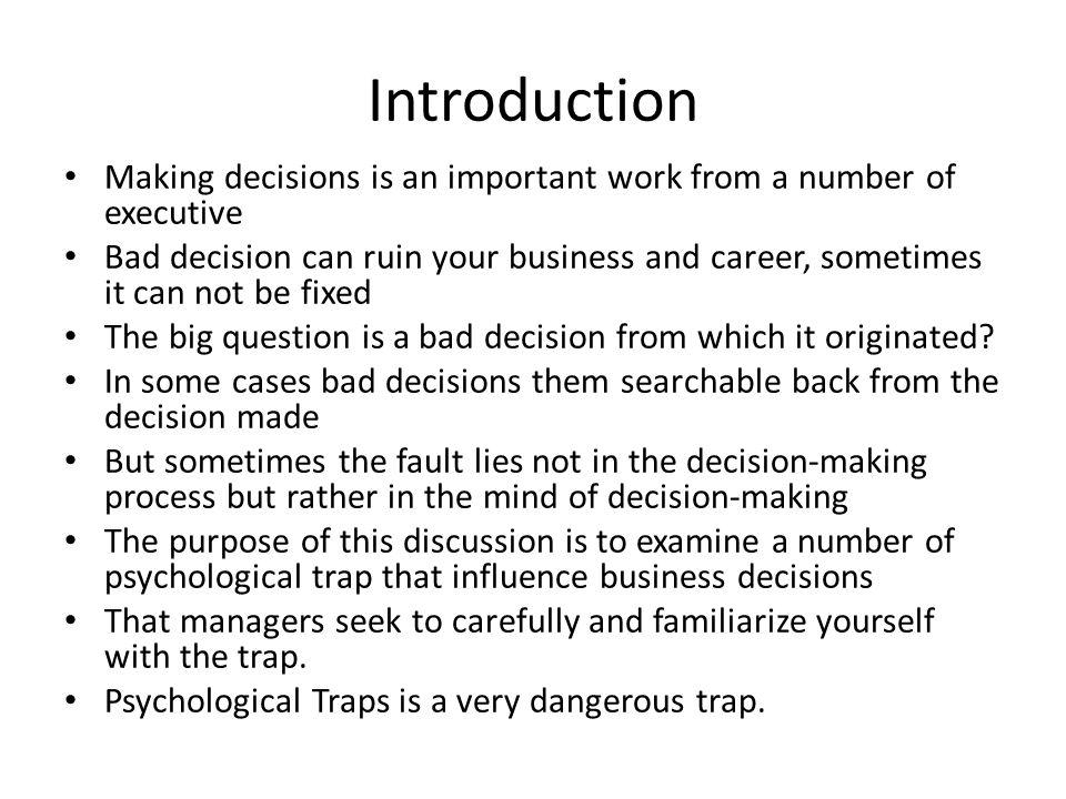 Decision making traps.