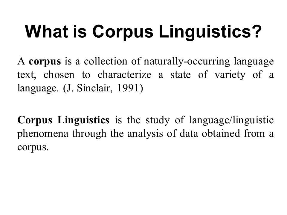 Ppt corpus linguistics: introduction powerpoint presentation.