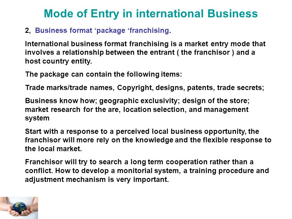 modes of entry in international markets An overview of the alternate mode of entry options when entering international markets.