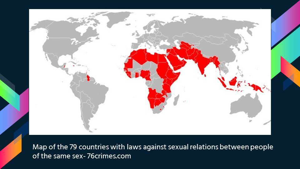 6 Map of the 79 countries with laws against sexual relations between people  of the same sex- 76crimes.com